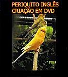 Periquito ingles criacao em dvd