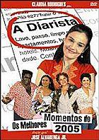 A DIARISTA (MELHORES MOMENTOS DE 2005) EM 3 DVDS - FRETE GR�TIS