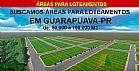 Buscamos areas p/ loteamentos em guarapuava-pr