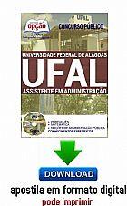 Apostila - assistente em administração - universidade federal de alagoas (ufal)