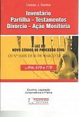 Inventario partilha - testamentos divorcio - acao monitoria