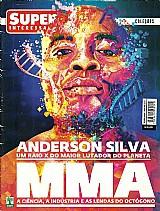 Anderson silva,  um raio x do maior lutador do planeta,  revista super interessante nº 313