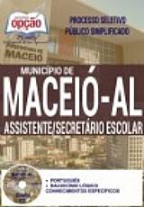 Processo seletivo publico simplificado municipio de maceio / al 2016 assistente / secretário escolar