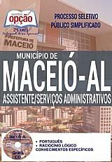 Apostila - assistente / serviços administrativos - processo seletivo publico simplificado municipio de maceio / al 2016