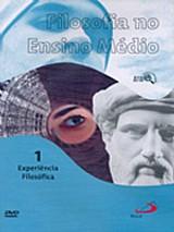 Filosofia no ensino medio vol. 1 - experiencia filosofica (dvd - documentario)