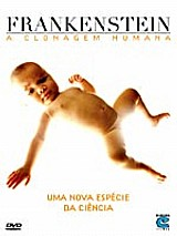 Frankenstein - a clonagem humana (dvd)