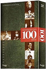 Almanaque dos 100 anos - o guia definitivo do seculo xx