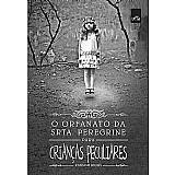 Livro o orfanato da srta. peregrine para criancas peculiares