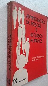 Livro administracao pessoal e recursos humanos - willian b.