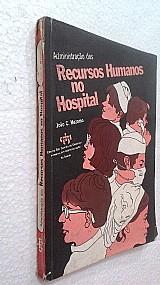 Livro administracao dos recursos humanos hospital -j. mezomo