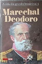 Marechal deodoro a vida dos grandes brasileiros