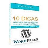 10 dicas infaliveis para turbinar seu site em wordpress