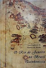 O rio de janeiro no brasil quinhentista carl egbert h.vieira de mello