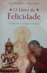 O livro da felicidades sua santidade,  o dalai lama
