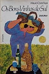 Os bons vinhos do sul mauro côrte real