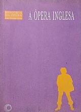 A ópera inglesa lauro machado coelho