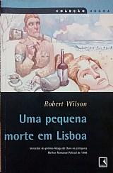 Uma pequena morte em lisboa robert wilson