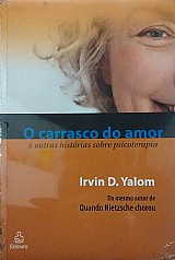 O carrasco do amor - irvin d. yalom