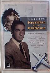 Historia de um principe j. a. gueiros