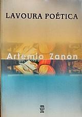 Lavoura poetica artemio zanon
