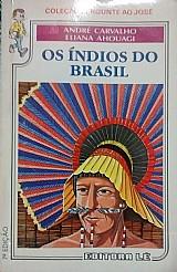 Os índios do brasil sebastiao martins eliana ahouagi