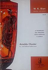 W. r. bion novas leituras - a psicanalise dos principios ético...vol.ii arnaldo chuster