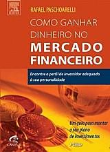 Como ganhar dinheiro no mercado financeiro