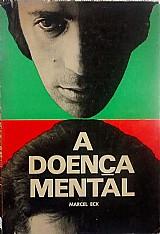 A doenca mental - marcel eck