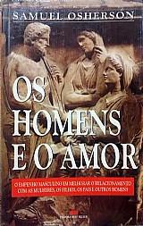 Os homens e o amor - samuel osherson
