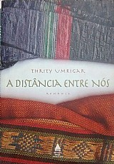 A distancia entre nos - thrity umrigar