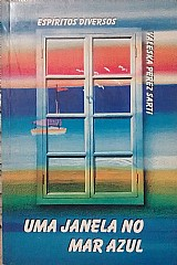 Uma janela no mar azul - valeska perez sarti