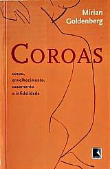 Coroas - mirian goldenberg