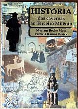 Historia das cavernas ao terceiro milenio