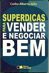 Superdicas para vender e negociar bem