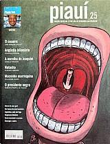 O presidente negro,  o caseiro,  pre-sal,  edicao especial de segundo aniversario,  revista piaui nº 25