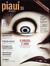 Uma natureza atormentada,  o brasil e aqui,  exclusivo diario da dilma,  revista piaui nº 53