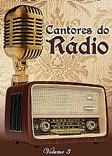 Cantores do radio - vol. 3 (box c/ 8 cds)