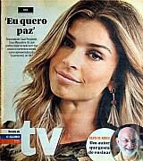 Revista eu quero paz,  embora nao tenha faltado,  afirma grazi,  revista da tv 23-02-2014