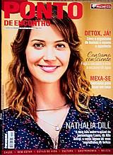 Nathalia fala sobre visual de personagem,  revista ponto de encontro nº 13 e o domingo e...