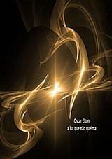 Livro oscar elton a luz que nao queima