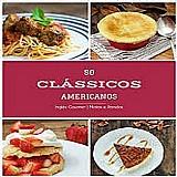 Ebook 50 classicos americanos   dicionario ingles gourmet