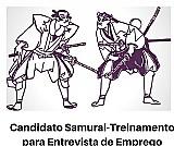 Candidato samurai - procure emprego com as tecnica corretas