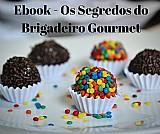 Ebook - os segredos do brigadeiro gourmet