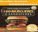 Ebook receitas incriveis ( hamburgueres )