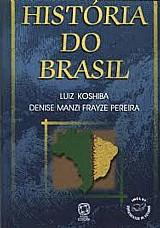 Historia do brasil - luiz koshiba