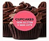 Aprenda a fazer cupcakes sem gluten e sem leite