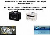 Impressora de cheque bematech dp-20 assistencia tecnica em itanhaem