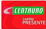 Cartao presente centauro r$25 (envio digital)