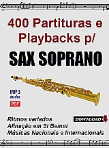 400 partituras e playbacks para sax soprano (si bemol) - via download
