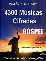 Musicas gospel / evangelicas – 4300 cifras musicais